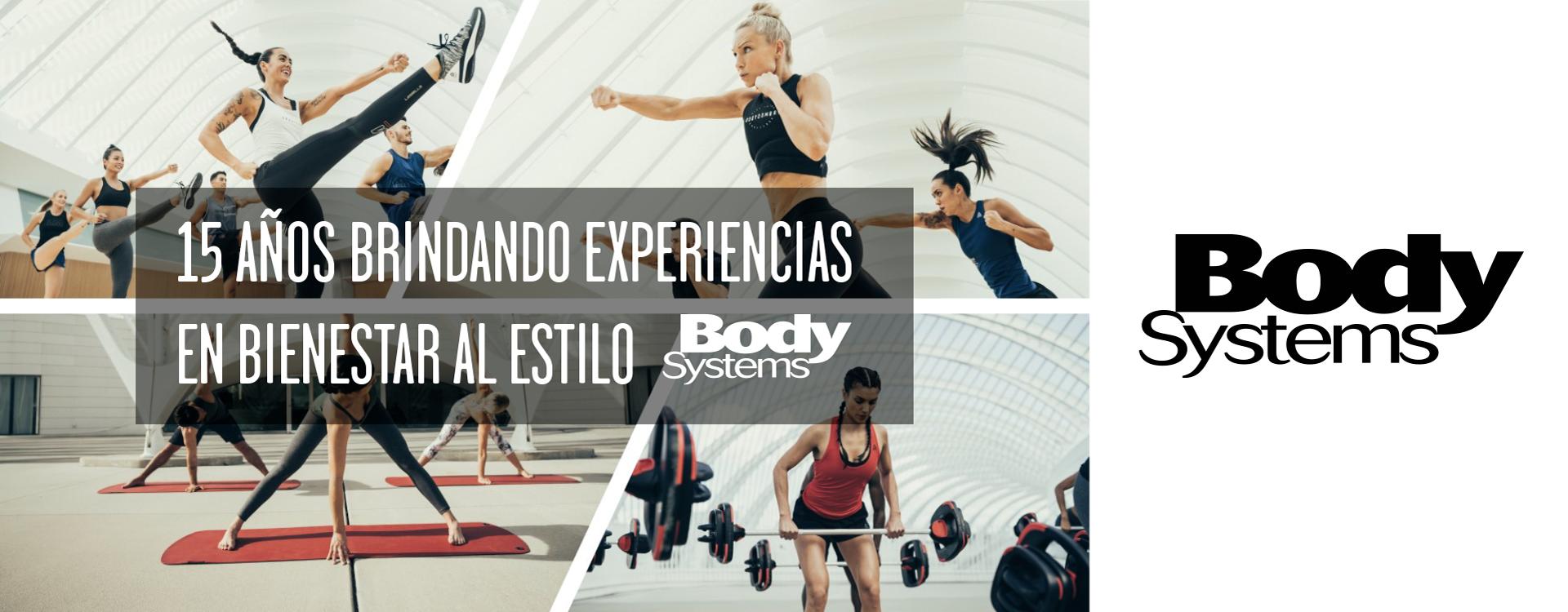 15 Años Brindando Experiencias en Bienestar al Estilo Body Systems
